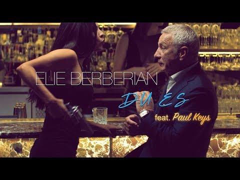 Elie Berberian - Du es