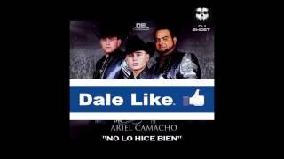 """LOS PLEBES DEL RANCHO DE ARIEL CAMACHO """"NO LO HICE BIEN"""" + LINK DE DESCARGA"""