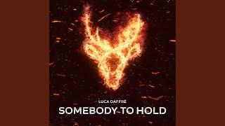 Somebody To Hold (Radio Edit)