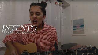 Camilú - Intento (Fondo Flamenco)