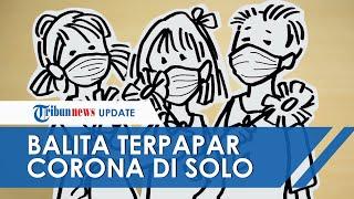 Balita Terpapar Corona di Solo Bertambah, Kini Umur 1,7 Tahun & Bayi 2 Bulan Menjadi PDP