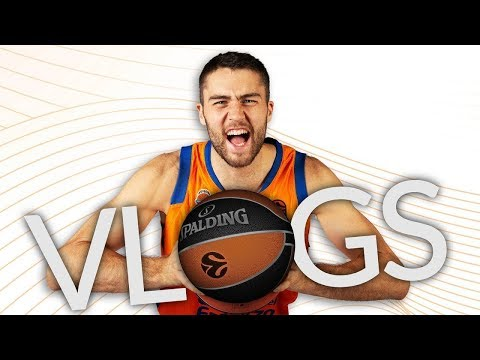 Mike Tobey, Valencia Basket - VLOG 2