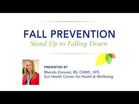 Fall Prevention in Older Adults: Best Practices–Full Class by Sun Health