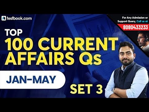 Top 100 Current Affairs 2019 Questions | January to May | Set 3 | GK for RRB, SSC, SBI PO & Clerk