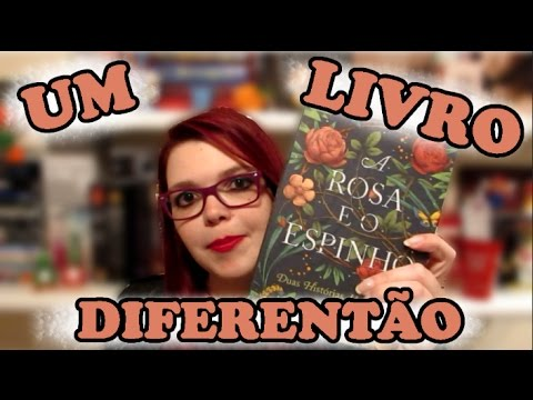 IMPRESSÕES DE LEITURA: A ROSA E O ESPINHO | ANINHA PESSONI