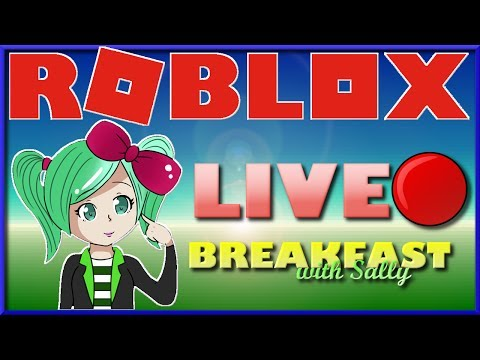 🔴ROBLOX Livestream🔴Breakfast with Sally🔴 MeepCity UPDATE Geegee92 Family Friendly
