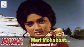 Meri Mohabbat Jawan Rahegi - Mohammed Rafi @ Janwar