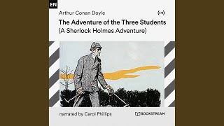 Author Arthur Conan Doyle (Part 11) - The Adventure of the Three Students