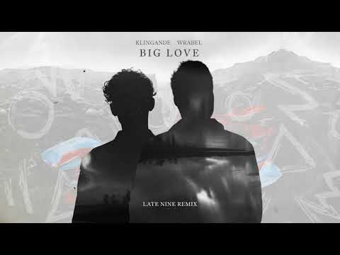 Klingande & Wrabel - Big Love (Late Nine Remix) [Visualizer]
