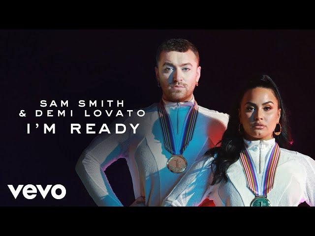 I'm Ready (Feat. Demi Lovato) - SAM SMITH