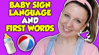 Baby Sign Language Basics and Baby First Words - The Best Baby Signs, Songs and Flashcards