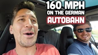 160 MPH ON THE GERMAN AUTOBAHN - American's First Impressions