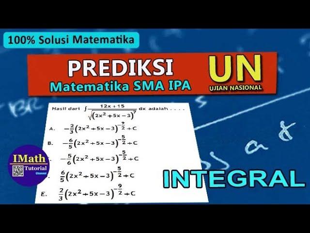 Prediksi Soal UN UNBK SMA Matematika IPA 2020 [Menentukan Integral Substitusi]