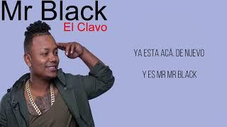El Clavo   Mr Black   Letra Karaoke