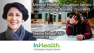 Mental Health Education Series: Anxiety Disorders