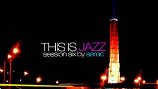 This is Jazz Session Six Mix by Sergo (Jazz-Hop Edition)