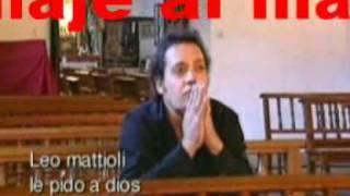Increible la letra y video!! Leo Mattioli - Solo le pido a dios ORIGINAL Karaoke profesional