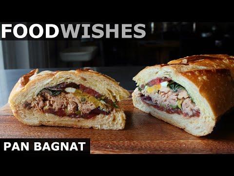 Pan Bagnat – Tuna French Sandwich – Food Wishes