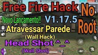 Free Fire Hack | WallHack e WallShot sem Limite!!! Mais Recente v1.17.5 No ROOT