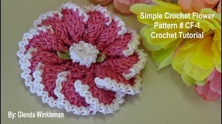 Simple Crochet Flower # CF-1 Crochet Tutorial  FREE PATTERN