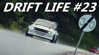 Drift Life #23 - Dzika Góra | Część I