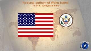 Wake Island National Anthem