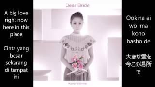 Dear Bride - Nishino Kana (西野カナ) [Lyric, Eng and Bahasa Subs]