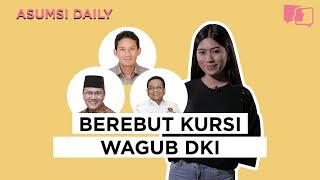 Berebut Kursi Wagub DKI - Asumsi Daily