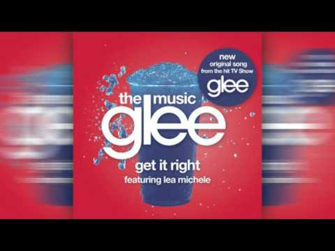 Get It Right - Glee Cast [HQ ORIGINAL SONG]