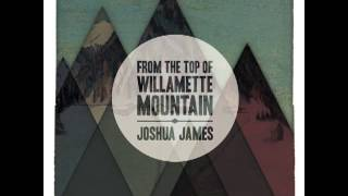 Joshua James - Wolves