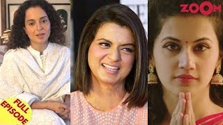 Kangana REFUSES to render an apology | Taapsee REACTS on Rangoli's harsh tweets about her and more