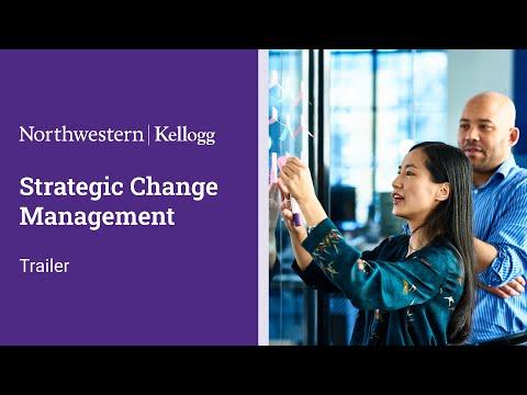 Strategic Change Management | Kellogg at Northwestern University