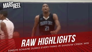 Simeon Soname Is UNDERATED! Dunks EVERYTHING In Shadow Creek WIN! | RAW HIGHLIGHTS | Mars Reel