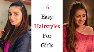 Top 6 Easy Hairstyles For Girls | Easy Everyday Hairstyles | Celebrity Hairstyles | Trendy Hairstyle