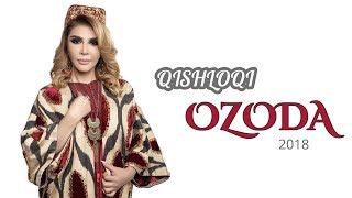 Ozoda - Qishloqi ( Official Video  2018 )