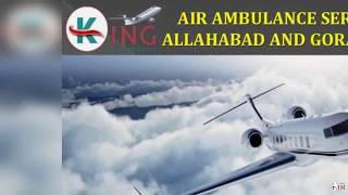 Take the Excellent and Supersonic Air Ambulance Service in Allahabad by Kin