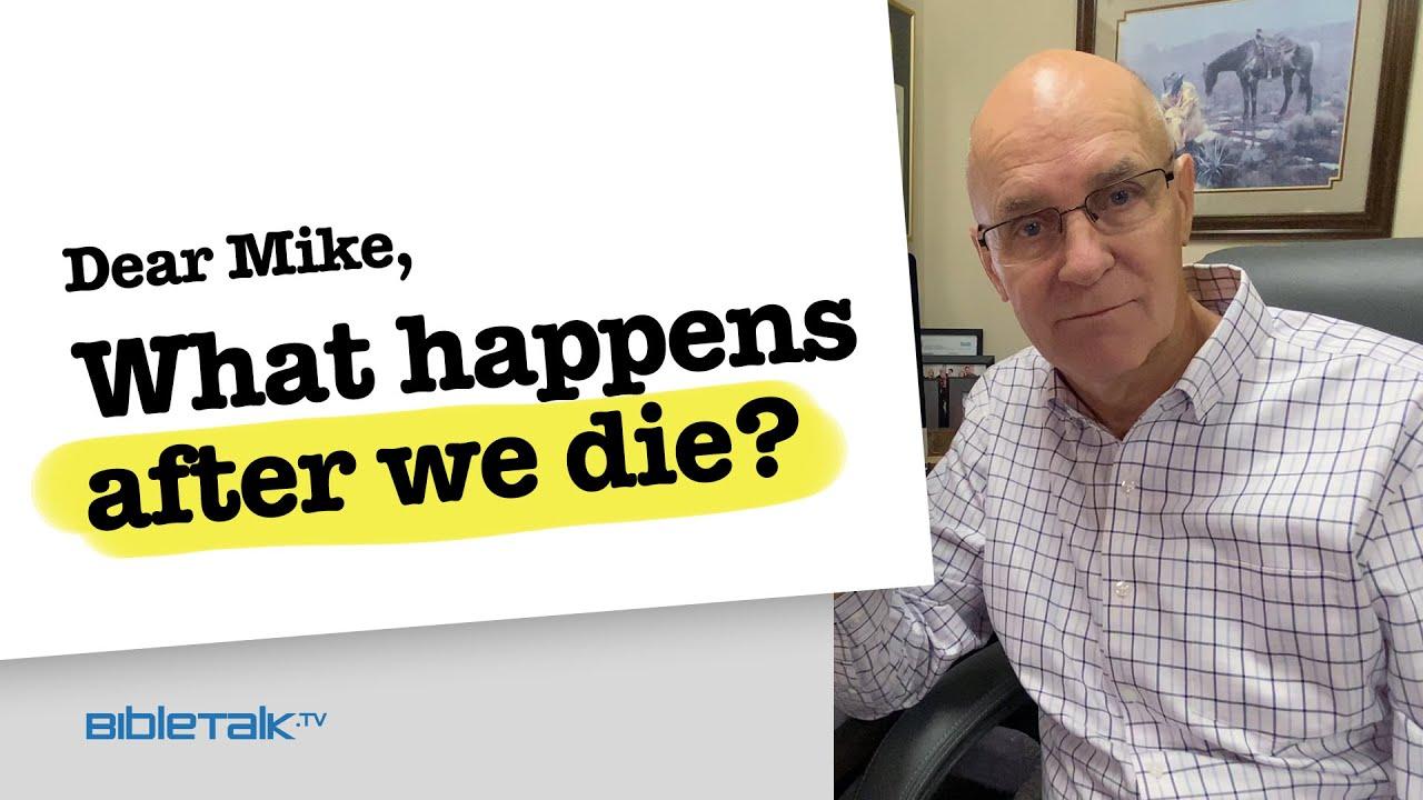 2. What happens after we die?