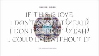 If This is Love by Xavier Omar (Lyrics)