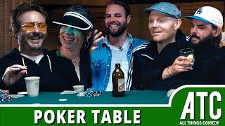 Poker Table w/ Bill Burr, Natasha Leggero, Brooks Wheelan, Brendon Walsh & Nick Thune