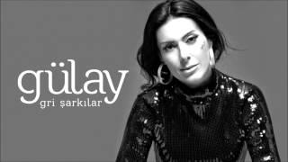Gülay - Beni Affet (Gri Şarkılar)