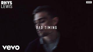 Rhys Lewis: Bad Timing