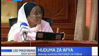Kamati ya Bunge la seneti yachungunza matumizi ya fedha katika huduma za afya nchini.