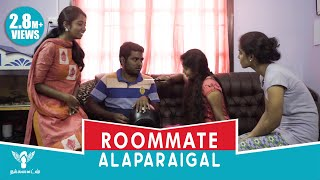 Roommates Alaparaigal [Girls Edition] - Nakkalites