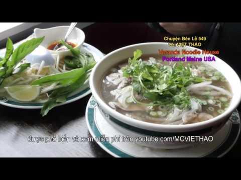 MC VIỆT THẢO- CBL(549)- VERANDA NOODLES HOUSE- Nhà hàng Việt Nam ở OLDPORT- PORTLAND, MAINE USA.