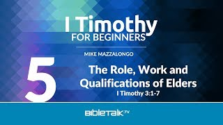 Church Elders - Role, Work and Qualifications