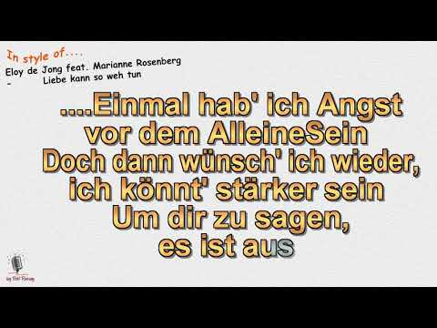 Eloy de Jong feat. Marianne Rosenberg - Liebe kann so weh tun -  Instrumental und Karaoke (Playback)