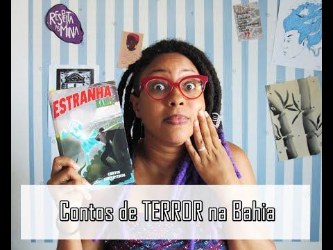 Estranha Bahia: Antologia de TERROR | Passos entre Linhas
