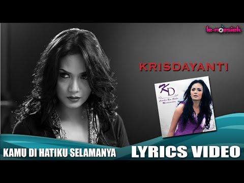 Krisdayanti - Kamu Dihatiku Selamanya [Official Video Lyric]