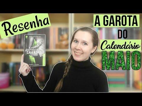 Resenha A Garota do Calendário: Maio | Leituras de Deni