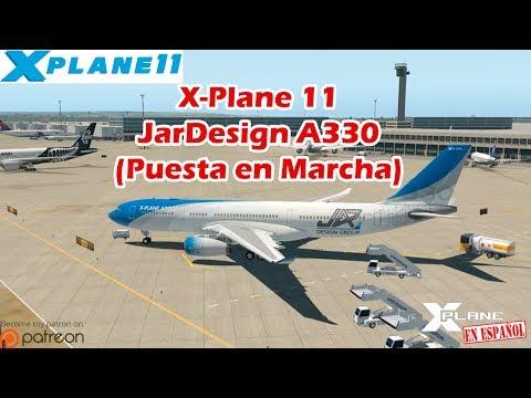 X-Plane 11 | Airbus 320/330 | JarDesign A330 | Puesta en